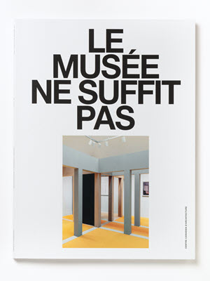 The Museum is Not Enough, Ed. Canadian Centre for Architecture / Sternberg Press (conception graphique: Jonathan Hares, Lausanne)