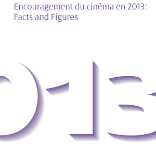 Encouragement du cinéma en 2013 : Facts and Figures